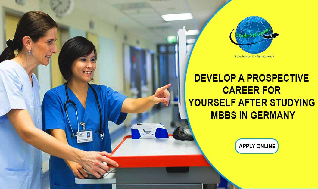 Develop a Prospective Career for Yourself After Studying MBBS in Germany