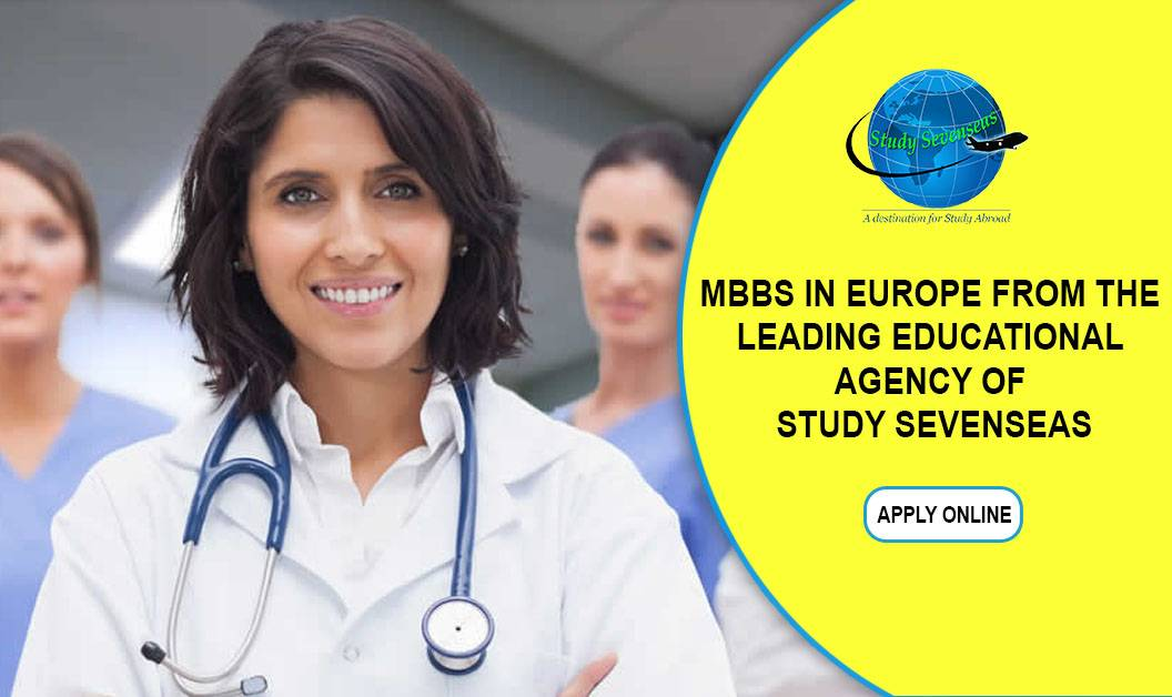 Get the best consultation aid about MBBS in Europe from the leading educational agency of Study Sevenseas