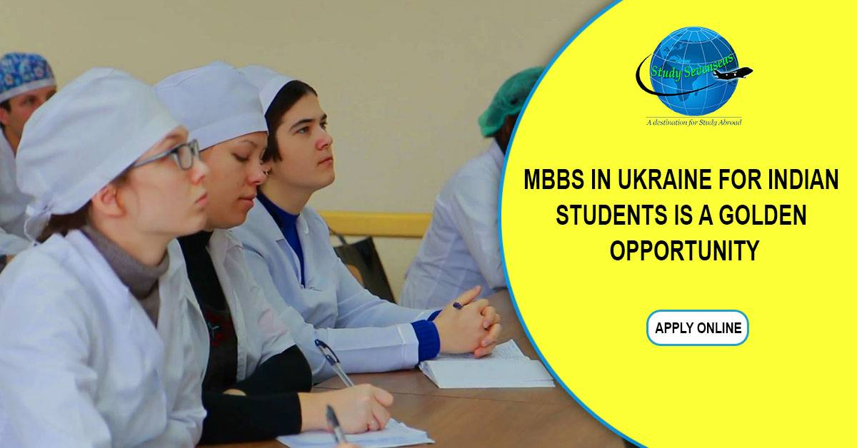 MBBS in Ukraine for Indian Students is a Golden Opportunity