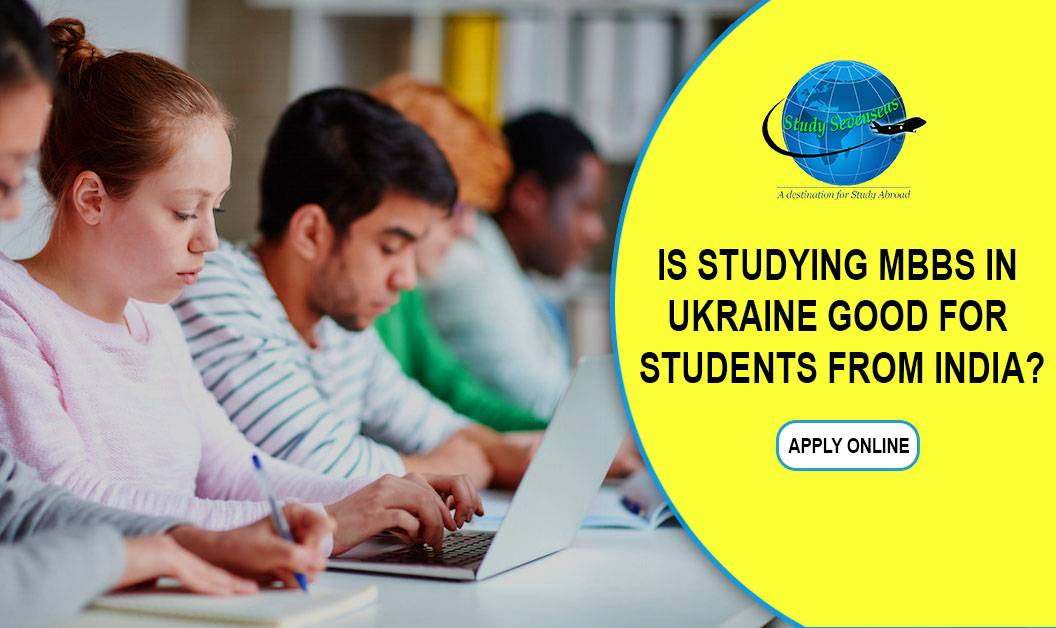 Is studying MBBS in Ukraine Good For Students from India?