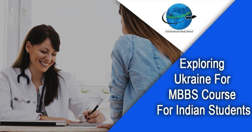 Exploring Ukraine for MBBS Course for Indian Students