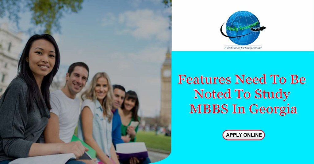 Features need to be noted to study MBBS in Georgia