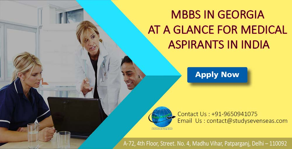 MBBS IN GEORGIA AT A GLANCE FOR MEDICAL ASPIRANTS IN INDIA