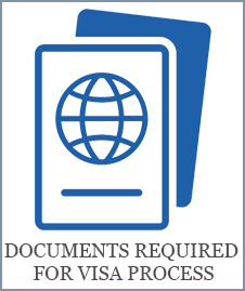 DOCUMENTS REQUIRED FOR VISA PROCESS
